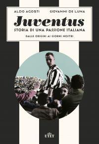 Juventus. Storia di una passione italiana ePub