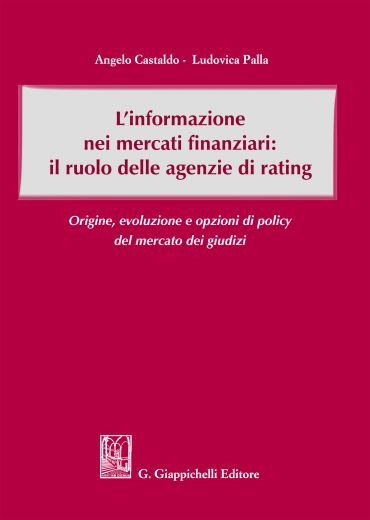 L'informazione nei mercati finanziari: il ruolo delle agenzie di