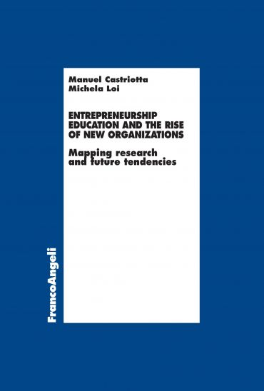 Entrepreneurship Education and the rise of new Organizations