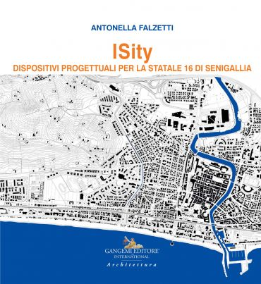 ISity. Dispositivi progettuali per la Statale 16 di Senigallia e