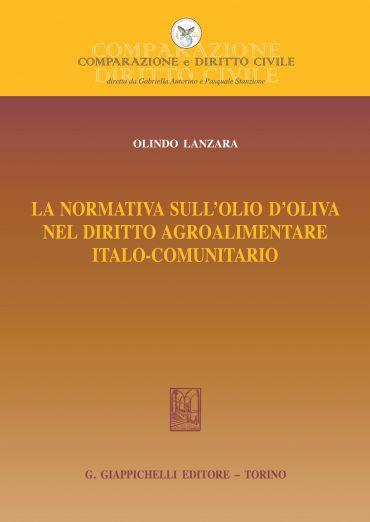 La normativa sull'olio d'oliva nel diritto agroalimentare italo-