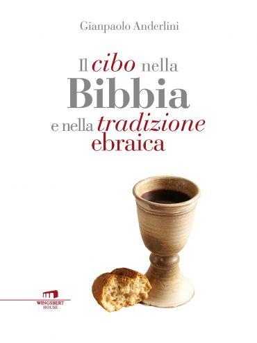 Il cibo nella Bibbia e nella tradizione ebraica ePub