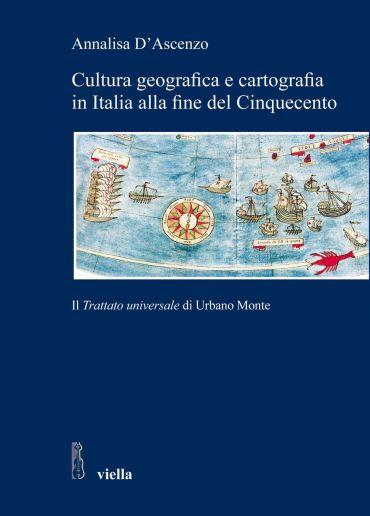 Cultura geografica e cartografia in Italia alla fine del Cinquec