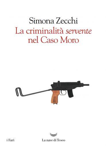 La criminalità servente nel caso Moro ePub