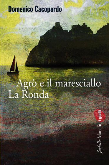Agrò e il maresciallo La Ronda