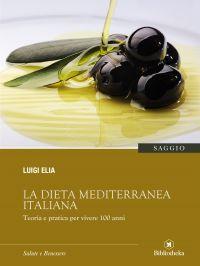 La dieta mediterranea italiana ePub