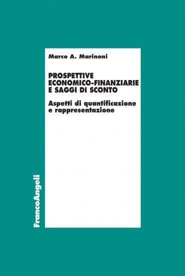 Prospettive economico-finanziarie e saggi di sconto
