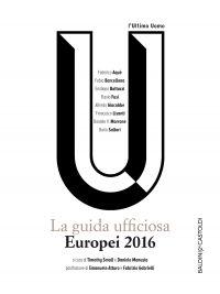 Europei 2016: La guida ufficiosa.