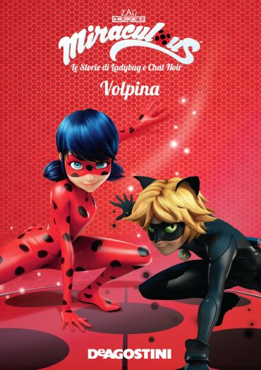 Volpina (Miraculous: le storie di Ladybug e Chat Noir) ePub