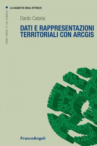 Dati e rappresentazioni territoriali con Arcgis