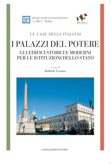 I palazzi del potere - LE CASE DEGLI ITALIANI