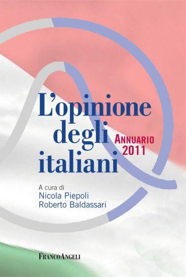 L'opinione degli italiani. Annuario 2011
