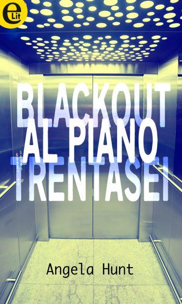 Blackout al piano trentasei (eLit) ePub