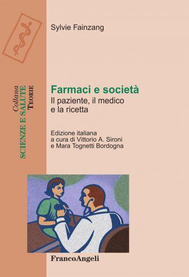 Farmaci e società. Il paziente, il medico e la ricetta