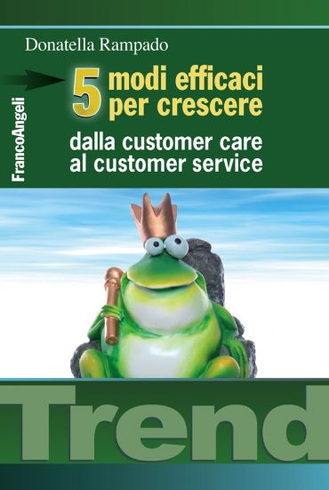 Cinque modi efficaci per crescere. Dalla customer care al custom