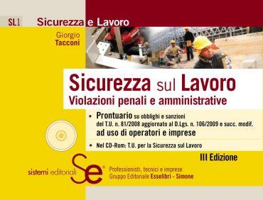 Sicurezza sul Lavoro - Violazioni penali e amministrative