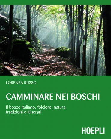 Camminare nei boschi
