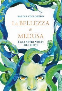 La bellezza di Medusa e gli altri volti del mito ePub