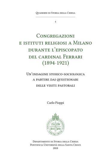 Congregazioni e Istituti Religiosi a Milano durante l'episcopato