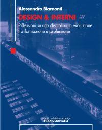 Design & Interni. Riflessioni su una disciplina in evoluzion