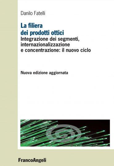 La filiera dei prodotti ottici