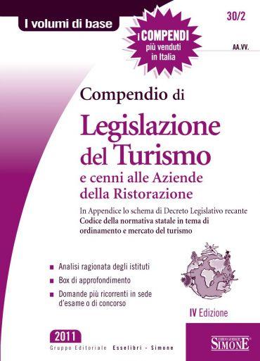 Compendio di Legislazione del Turismo e cenni alle Aziende di Ri