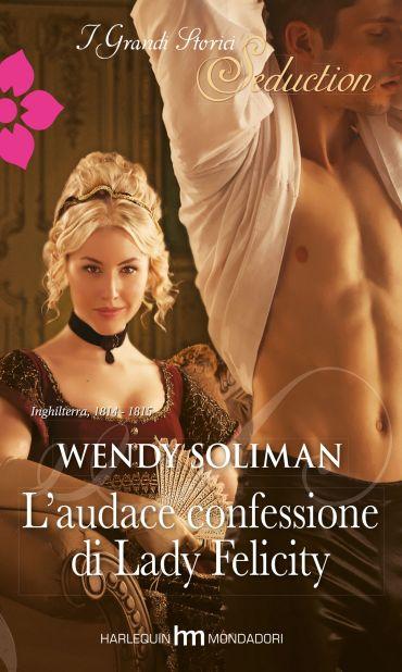 L'audace confessione di lady felicity ePub