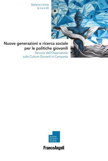 Nuove generazioni e ricerca sociale per le politiche giovanili.