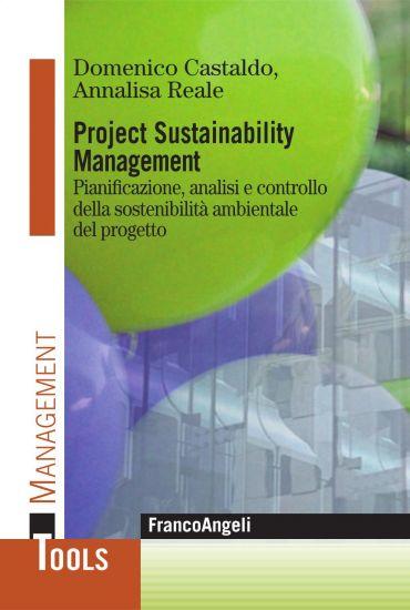 Project Sustainability Management. Pianificazione, analisi e con