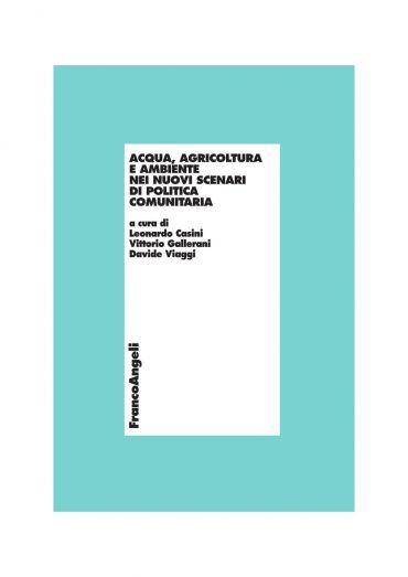 Acqua, agricoltura e ambiente nei nuovi scenari di politica comu
