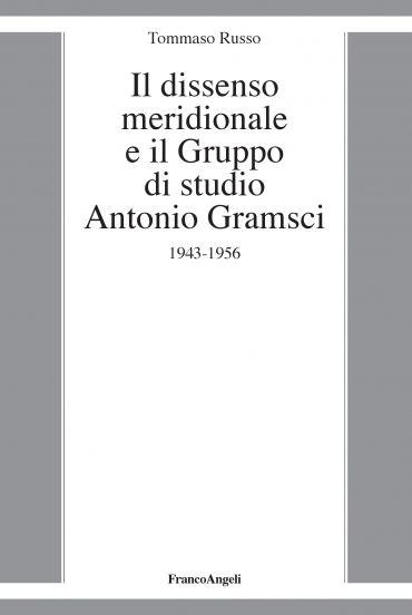 Il dissenso meridionale e il Gruppo di studio Antonio Gramsci