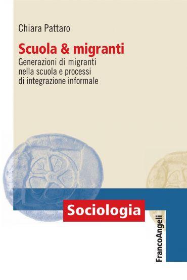 Scuola e migranti. Generazioni di migranti nella scuola e proces