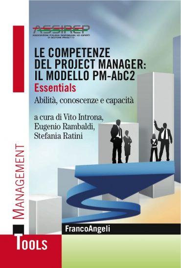 Le competenze del project manager: il modello PM-AbC2. Essential