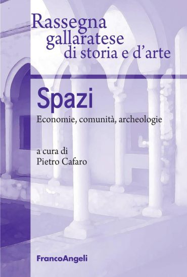 Spazi. Economie, comunità, archeologie
