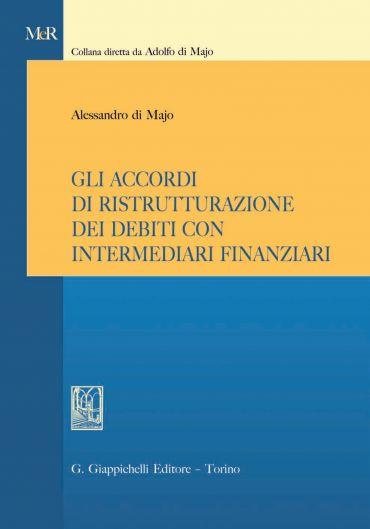 Gli accordi di ristrutturazione dei debiti con intermediari fina