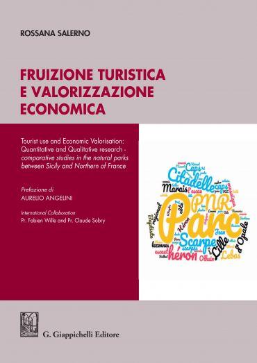 Fruizione turistica e valorizzazione economica