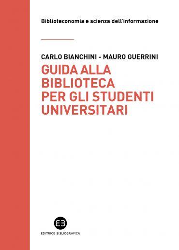 Guida alla biblioteca per gli studenti universitari ePub