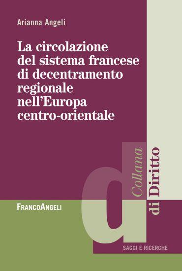 La circolazione del sistema francese di decentramento regionale