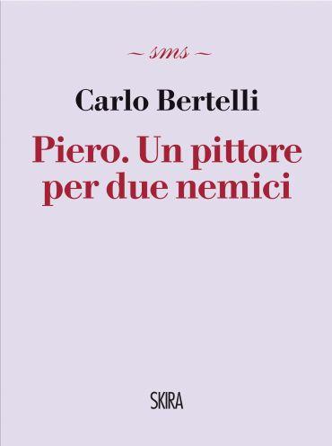 Piero. Un pittore per due nemici ePub