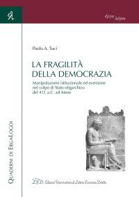 La fragilità della democrazia