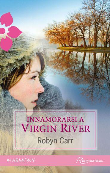 Innamorarsi a Virgin River ePub