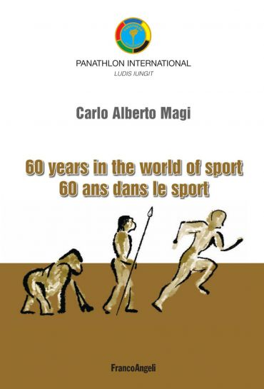 Sixty years in the world of sport 60 ans dans le sport