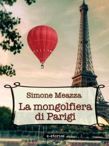 La mongolfiera di Parigi ePub