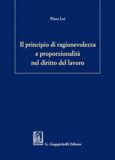 Il principio di ragionevolezza e proporzionalità nel diritto del
