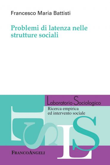 Problemi di latenza nelle strutture sociali