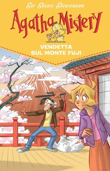 Vendetta sul monte Fuji. Agatha Mistery. Vol. 24 ePub