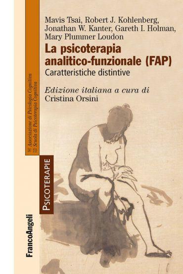 La psicoterapia analitico-funzionale (FAP). Caratteristiche dist