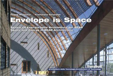 Envelope is space. Spazio ed energia nelle architetture dei Bear