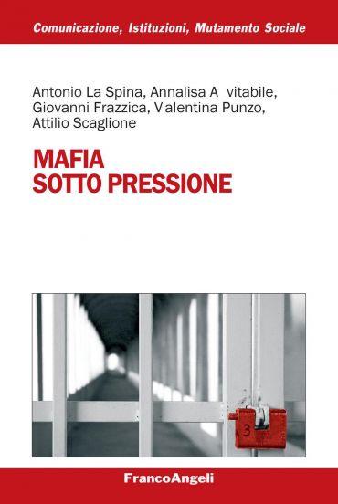 Mafie sotto pressione