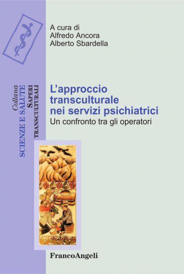 L'approccio transculturale nei servizi psichiatrici. Un confront